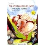 Wie pinkelt eigentlich ein Huhn /Come fa pipì la gallina?