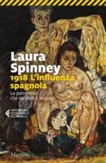 1918 Linfluenza spagnola. La pandemia che cambiò il mondo