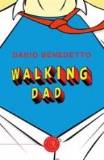 Walking Dad - Nato Sotto il Segno dei Gamberi