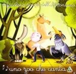 Uno zoo che canta - Zecchino doro CD