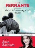 Storia del nuovo cognome - Amica geniale 2 - CD mp3
