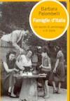 Famiglie dItalia. Un secolo di personaggi e di storie