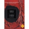 La bellezza e linferno. Scritti 2004-2009