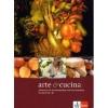 Arte e cucina.  Kursbuch A2-B1