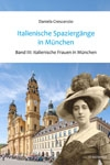 Italienische Spaziergänge in München Bd.3