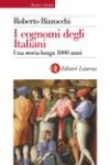 I cognomi degli italiani. Una storia lunga 1000 anni