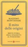 Il mito delle origini. Breve storia degli spaghetti al pomodoro