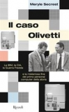 Il caso Olivetti. La IBM, la CIA, la Guerra fredda e la misteriosa fine del primo personal computer della storia