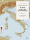Viaggio nellItalia dellAntropocene. La geografia visionaria del nostro futuro