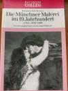 Die Münchner Malerei im 19.Jahrhundert - 2.Teil:1850-1900