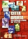Città aperta. Vita culturale a Roma dal 44 al 68
