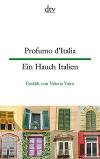 Profumo dItalia / Ein Hauch Italien