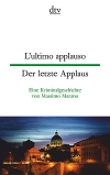 Lultimo applauso / Der letzte Applaus