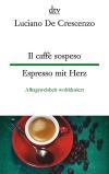 Il caffé sospeso / Espresso mit Herz