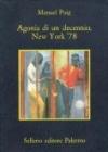 Agonia di un decennio, New York 78