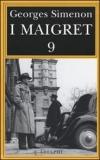 I Maigret: Maigret e luomo della panchina-Maigret ha paura-Maigret si sbaglia-Maigret a scuola-Maigret e la giovane morta. Vol. 9