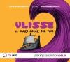 Ulisse. Il mare color del vino. Audiolibro. 3 CD Audio